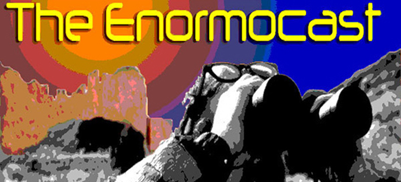 News: Enormocast Interview
